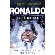 Ronaldo The Obsession for Perfection by Caioli, Luca, 9781906850838