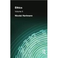 Ethics: Volume II by Hartmann, Nicolai, 9781138870840