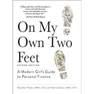 On My Own Two Feet by Thakor, Manisha; Kedar, Sharon, 9781440570841
