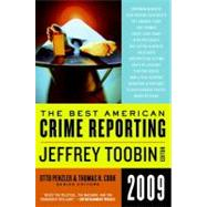 The Best American Crime Reporting 2009 by Toobin, Jeffrey, 9780061490842