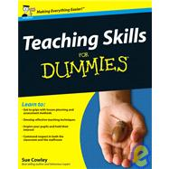 Teaching Skills For Dummies by Cowley, Sue, 9780470740842