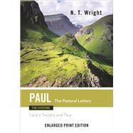 Paul for Everyone: The Pastoral Letters - 1 and 2 Timothy and Titus by Wright, N. T., 9780664260842