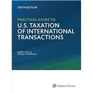 Practical Guide to U.s. Taxation of International Transactions by Misey, Robert J., Jr.; Schadewald, Michael S., 9780808040842