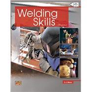 Welding Skills by Moniz, B. J.; Gosse, Jonathan F., 9780826930842