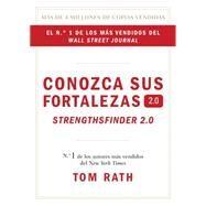Conozca sus Fortalezas 2.0 by Rath, Tom, 9781595620842