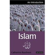 Islam An Introduction by Raudvere, Catharina, 9781848850842