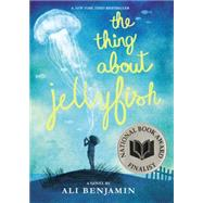 The Thing About Jellyfish by Benjamin, Ali, 9780316380843