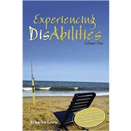 Experiencing Disabilities Volume One by Lewis, Erica Lee, 9780757550843