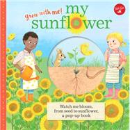 My Sunflower by Walter Foster Jr.; Ferrero, Mar, 9781633220843
