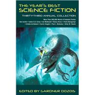 The Year's Best Science Fiction: Thirty-Third Annual Collection by Dozois, Gardner; Dozois, Gardner, 9781250080844