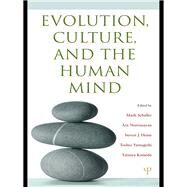 Evolution, Culture, and the Human Mind by Schaller; Mark, 9781138990845