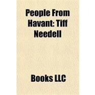 People from Havant : Tiff Needell by , 9781156190845