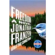 Freedom - Oprah #64 A Novel by Franzen, Jonathan, 9780312600846