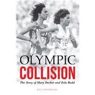 Olympic Collision by Keiderling, Kyle, 9780803290846