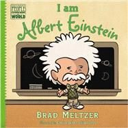 I Am Albert Einstein by Meltzer, Brad; Eliopoulos, Christopher, 9780803740846