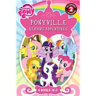 My Little Pony: Ponyville Reading Adventures by Hasbro, 9780316410847