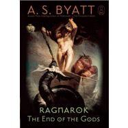 Ragnarok by Byatt, A.S., 9780802120847
