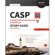 Casp Comptia Advanced Security Practitioner Study Guide: Exam Cas-002 by Gregg, Michael, 9781118930847