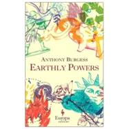 Earthly Powers by Burgess, Anthony; Theroux, Paul, 9781609450847