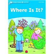 Dolphin Readers Level 1: 275-Word Vocabulary Where Is It? by , 9780194400848