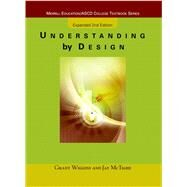 Understanding by Design Expanded Second Edition by Wiggins, Grant J.; McTighe, Jay, 9780131950849