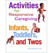 Activities for Responsive Caregiving by Barbre, Jean, 9781605540849