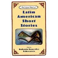 The Oxford Book of Latin American Short Stories by Roberto Gonzalez Echevarria, 9780195130850