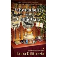 The Readaholics and the Gothic Gala by Disilverio, Laura, 9780451470850