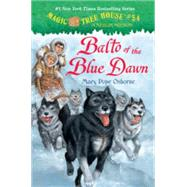 Balto of the Blue Dawn by OSBORNE, MARY POPEMURDOCCA, SAL, 9780553510850