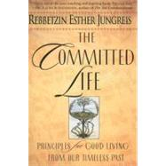 The Committed Life by Jungreis, Rebbetzin Esther, 9780060930851