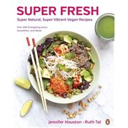Super Fresh by Houston, Jennifer; Tal, Ruth, 9780143190851