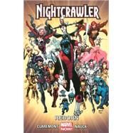 Nightcrawler Vol. 2 by Claremont, Chris; Bennett, Marguerite; Nauck, Todd, 9780785190851