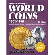 Standard Catalog of World Coins 1801-1900 by Cuhaj, George S.; Michael, Thomas (CON); Miller, Harry (CON); McCue, Deborah (CON); Sanders, Kay (CON), 9781440230851