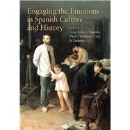 Engaging the Emotions in Spanish Culture and
