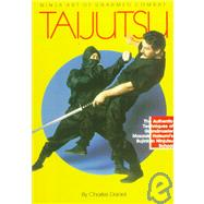 Taijutsu : Ninja Art of Unarmed Combat by Daniel, Charles, 9780865680852