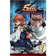 Yu-Gi-Oh! 5D's, Vol. 8 by Hikokubo, Masahiro; Sato, Masashi, 9781421580852