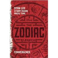 The Zodiac Legacy: Convergence by Lee, Stan; Moore, Stuart; Tong, Andie, 9781423180852