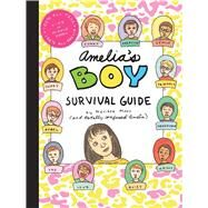 Amelia's Boy Survival Guide by Moss, Marissa, 9781442440852