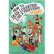 How to Read Literature Like a Professor by Foster, Thomas C., 9780062200853