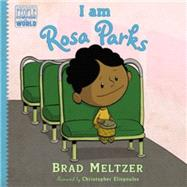 I Am Rosa Parks by Meltzer, Brad; Eliopoulos, Christopher, 9780803740853