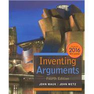 Inventing Arguments by Mauk, John; Metz, John, 9781337280853