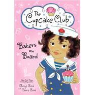 Bakers on Board by Berk, Sheryl; Berk, Carrie, 9781492620853