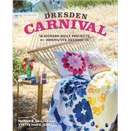 Dresden Carnival by Gallian, Marian B.; Jones, Yvette Marie, 9781617450853