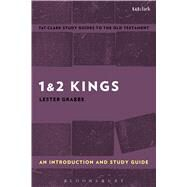 1 & 2 Kings: An Introduction and Study Guide by Grabbe, Lester L.; Curtis, Adrian H., 9780567670854