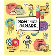 How Things Are Made by Ru?icka, Oldrich; Hetmerov�, Alexandra, 9781454920854