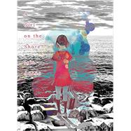 A Girl on the Shore by Asano, Inio; Allen, Jocelyne, 9781941220856