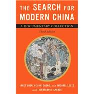 The Search for Modern China by Chen, Janet; Cheng, Pei-Kai; Lestz, Michael; Spence, Jonathan D. (CON), 9780393920857