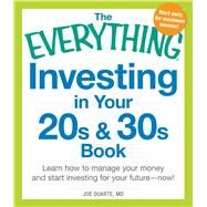 The Everything Investing in Your 20s & 30s Book by Duarte, Joe, M.D., 9781440580857