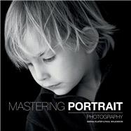 Mastering Portrait Photography by Wilkinson, Paul; Plater, Sarah, 9781781450857
