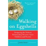 Walking on Eggshells by ISAY, JANE, 9780767920858